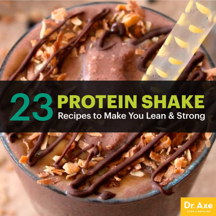 23 Protein Shake Recipes to Make You Lean & Strong